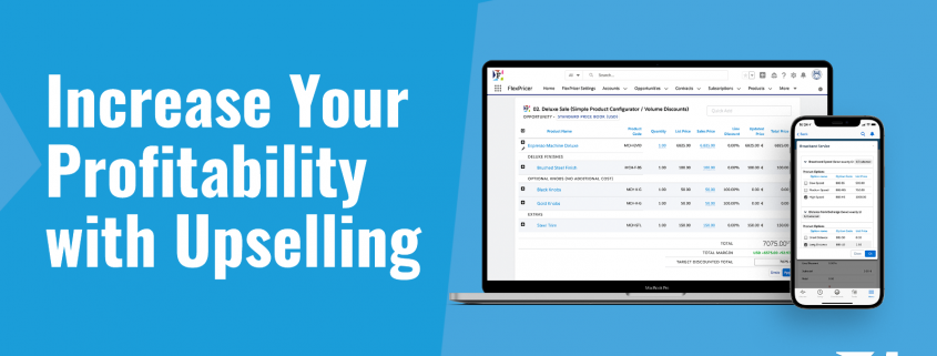 Increase your profitability with Upselling